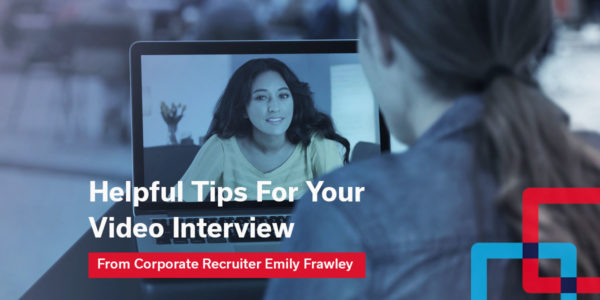 Video Job Interview Tips: Before, During, and After